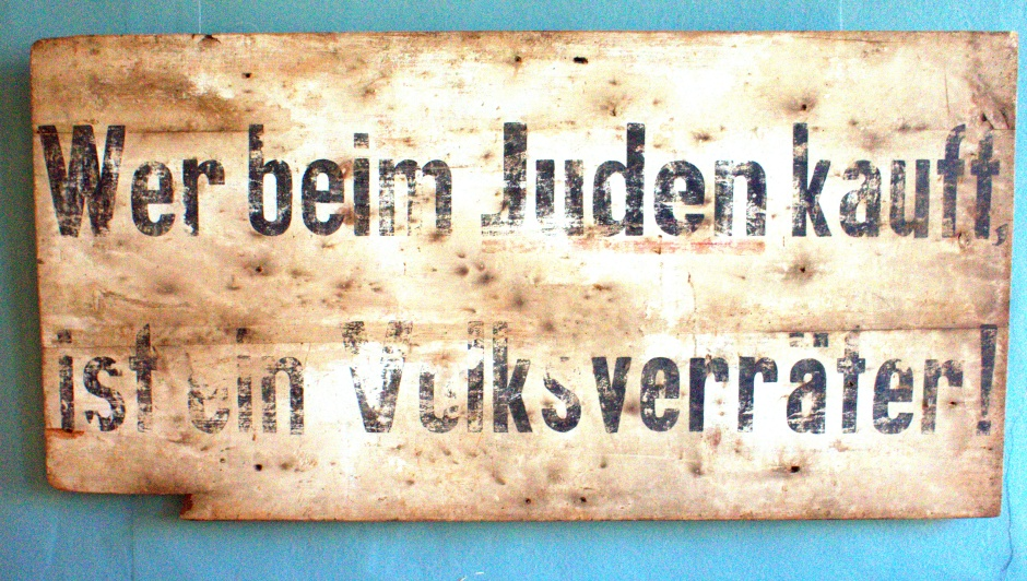 Anti-Semitic sign in Germany, mid-1930s.ARW